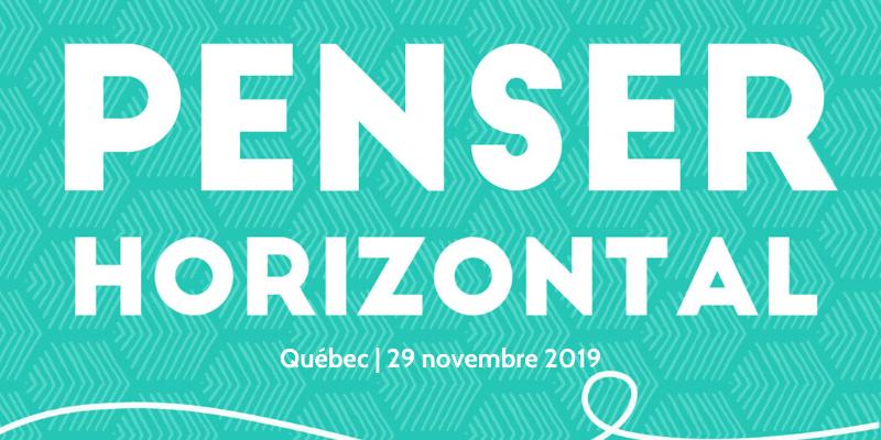 Penser horizontal : atelier pratique (Québec)