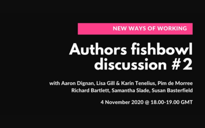 New Ways of Working: Authors Fishbowl Discussion #2